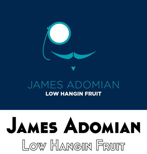 james adomian low hangin fruit